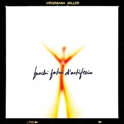 album Fuochi fatui d'artificio - Virginiana Miller
