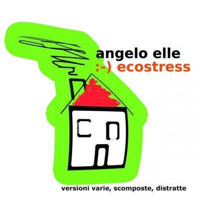 album Ecostress - Angelo Elle