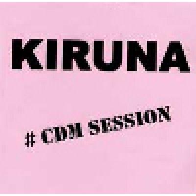 album #Cdm session - Kiruna