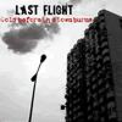 album Cold Before The Town Burns - Last Flight