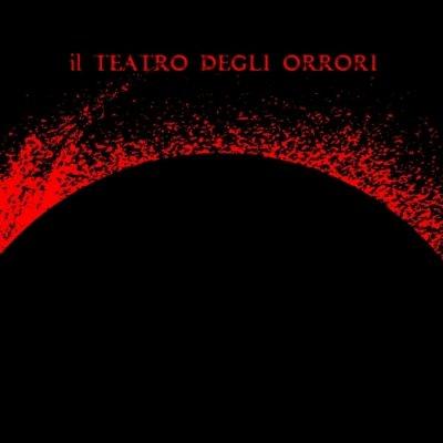 album Dell'Impero delle Tenebre - Il Teatro Degli Orrori