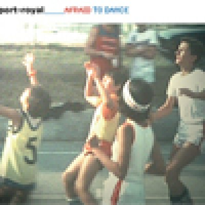album Afraid To Dance - port-royal
