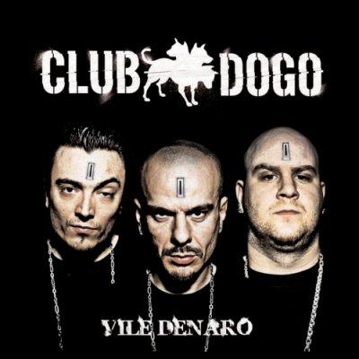 album Vile Denaro - Club Dogo