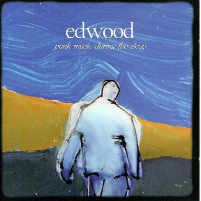 album Punk music during the sleep - Edwood
