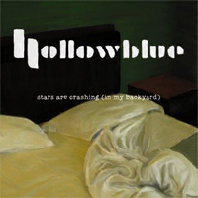 album Stars are crashing (in my backyard) - Hollowblue
