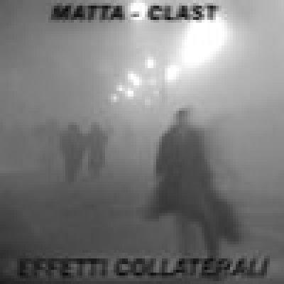 album Effetti Collaterali - Matta-Clast