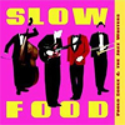 album Slow Food - Paolo Sorge and the Jazz Waiters