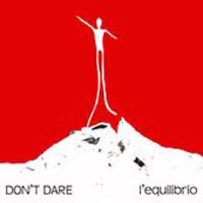 album L'equilibrio - Don't Dare