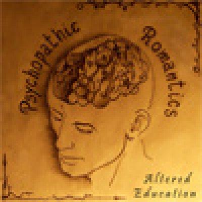 album Altered Education - Psychopathic romantics