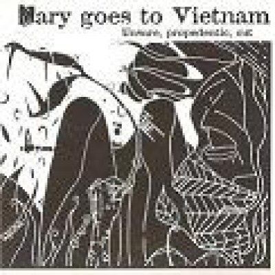 album Unsure propedeutic cut - Mary goes to Vietnam