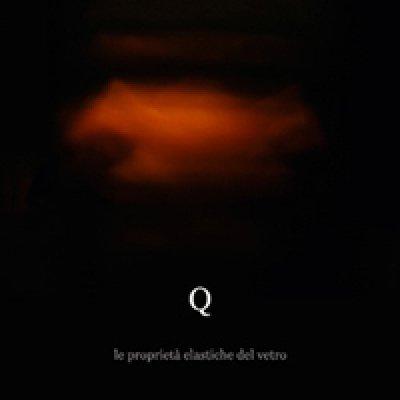 album Le Proprietà Elastiche Del Vetro - Filo Q