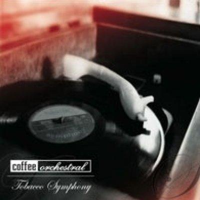 album Tobacco Symphony - Coffee Orchestral
