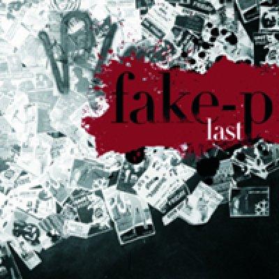 album Last ep - Fake P