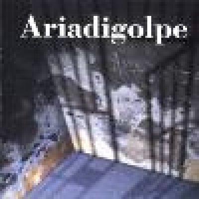 Ariadigolpe - Discografia - Album - Compilation - Canzoni e brani