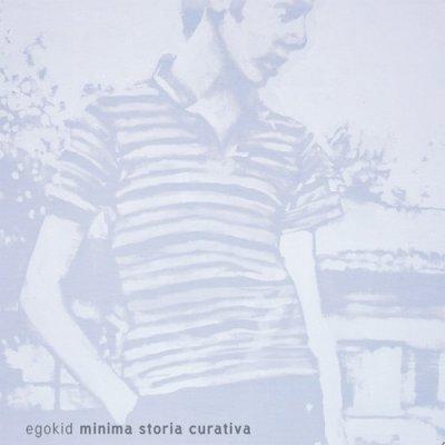 album Minima Storia Curativa - Egokid