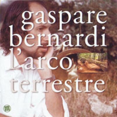 album L'Arco Terrestre - Gaspare Bernardi