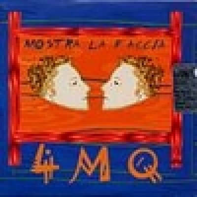 album Mostra la faccia - 4MQ
