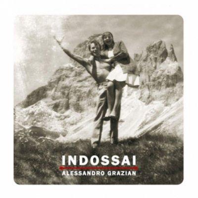 album Indossai - Alessandro Grazian
