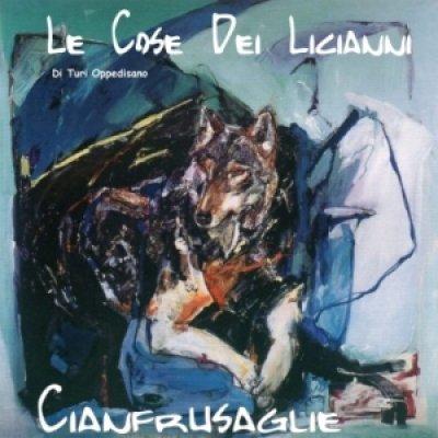 album Cianfrusaglie - Le Cose dei Licianni