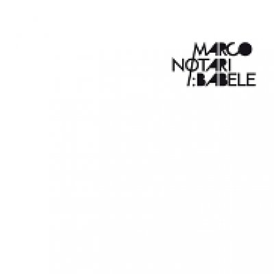 album Babele - Marco Notari