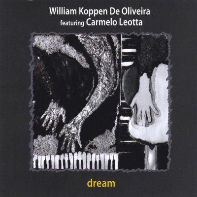 album Dream - William Koppen De Oliveira