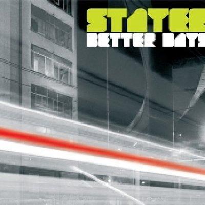 album Better Days - Stayer