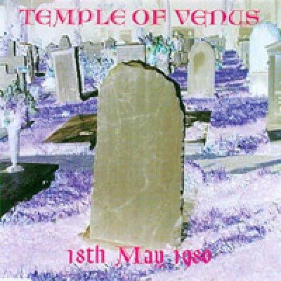 album 18th May 1980 - Temple of Venus