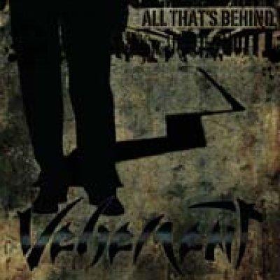 album ALL THAT'S BEHIND - vehement