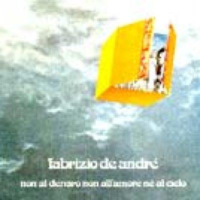 album Non al denaro non all'amore né al cielo - Fabrizio De André