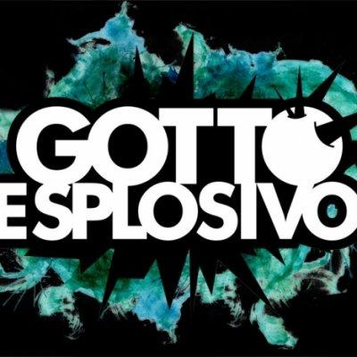 Gotto Esplosivo - News, recensioni, articoli, interviste