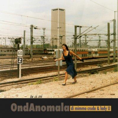 OndAnomala di Mimmo Crudo & Lady U Foto gallery