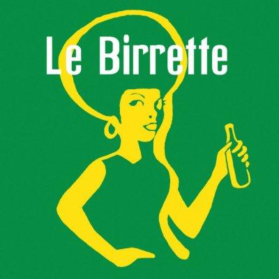 Le Birrette - Discografia - Album - Compilation - Canzoni e brani