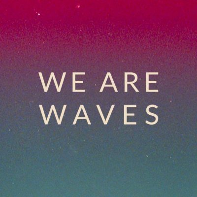 WE ARE WAVES Raquin's violent vein Ascolta e Testo Lyrics