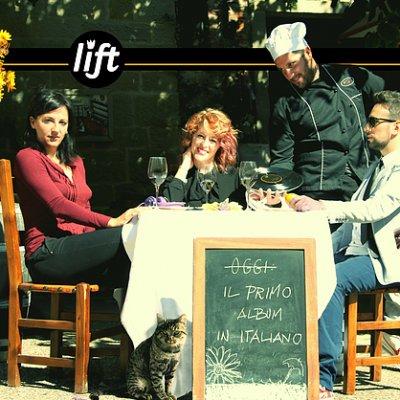 IL PRIMO ALBUM IN ITALIANO è il nuovo album dei LIFT Foto gallery