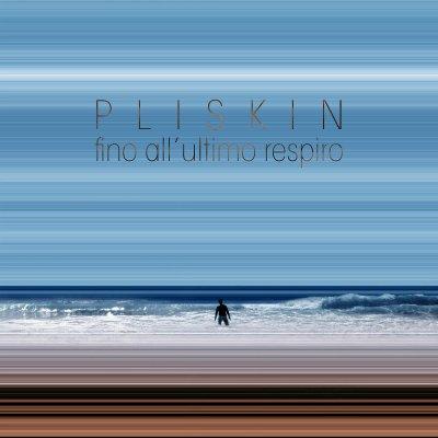 Pliskin La Dolcezza Ascolta e Testo Lyrics