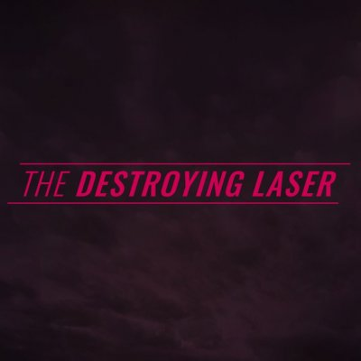 The Destroying Laser - Video - The Destroying Laser - Another You