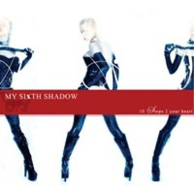 My Sixth Shadow Foto gallery