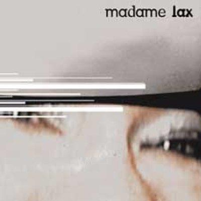 Biografia Madame Lax