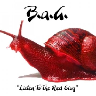 B.A.G. Listen to the Red Slug Ascolta