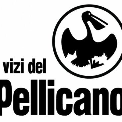 i vizi del Pellicano