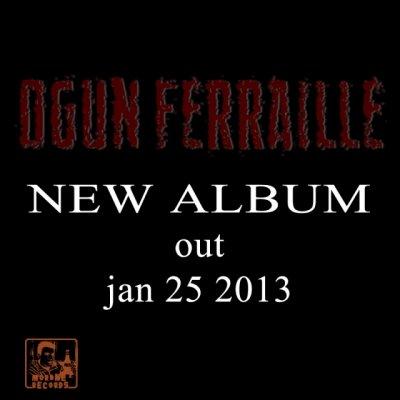 Biografia Ogun Ferraille
