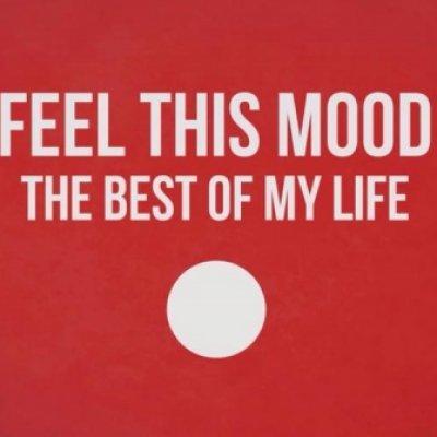Feel This Mood Foto gallery