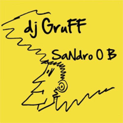 album Sandro O B DJ Gruff