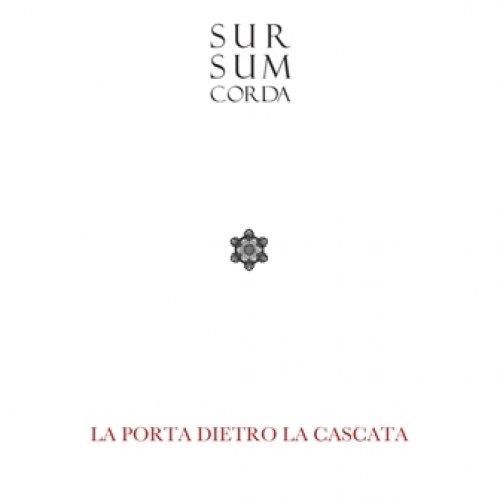 album La Porta Dietro La Cascata Sursumcorda