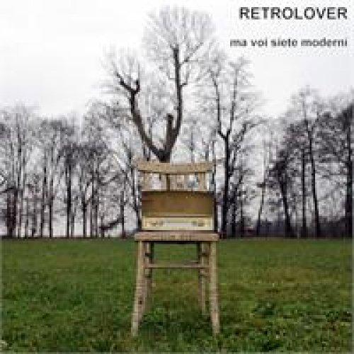 album Ma voi siete moderni Retrolover