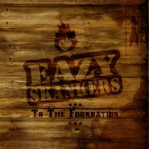 album To The Foundation Eazy Skankers