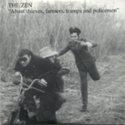 album About thieves, farmers, tramps and policemen The Zen Circus