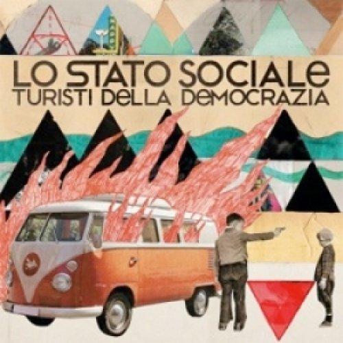 album Turisti della democrazia Lo Stato Sociale