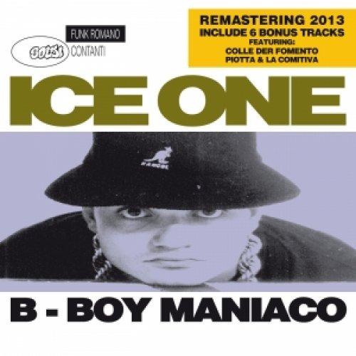 album B Boy Maniaco (Remastered) Ice One