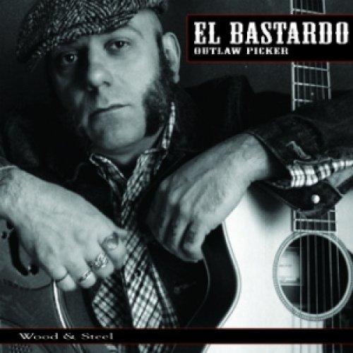 album Wood & Steel El Bastardo
